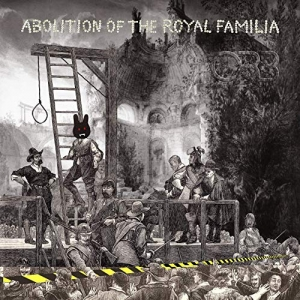The Orb - Abolition Of The Royal Familia (CD)