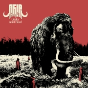 Acid Mammoth - Under Acid Hoof (Coloured LP)