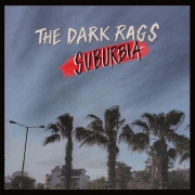 The Dark Rags - Suburbia (LP)
