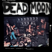 Dead Moon - Nervous Sooner Changes (LP)