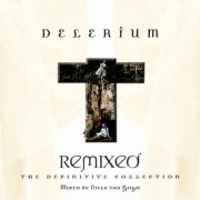 Delerium - Remixed: The Definitive Collection (CD)