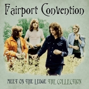 Fairport Convention - Meet on the Ledge: The Collection (LP)