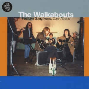 The Walkabouts - Feel like Going Home: Cover Albums (10-Disc Box Set)