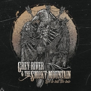 Grey River & The Smoky Mountain ‎- Live To Tell The Tale (LP)