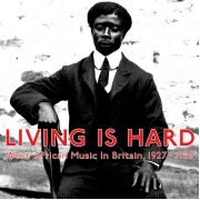 Various ‎- Living Is Hard: West African Music In Britain, 1927-1929 (CD)