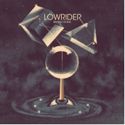 Lowrider - Refractions (LP)