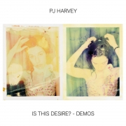 PJ Harvey - Is This Desire?: Demos (LP)