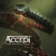 Accept - Too Mean To Die (2LP)