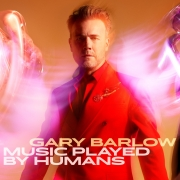 Gary Barlow ‎- Music Played By Humans (Deluxe CD)