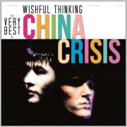 China Crisis - Wishful Thinking: The Very Best Of (CD)