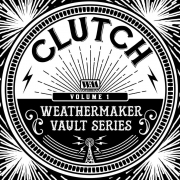 Clutch - The Weathermaker Vault Series Vol.I (Coloured LP)