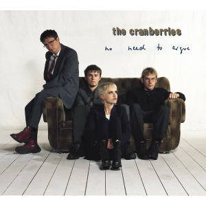 The Cranberries - No Need To Argue (Deluxe 2CD)