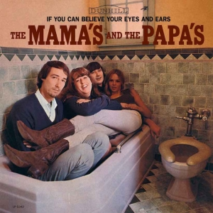 The Mama's And The Papa's - If You Can Believe Your Eyes And Ears (LP)