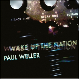 Paul Weller - Wake Up The Nation: 10th Anniversary (CD)