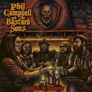 Phil Campbell & The Bastard Sons ‎- We're The Bastards (Digi CD)