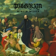 Pilgrim - Misery Wizard (2LP)