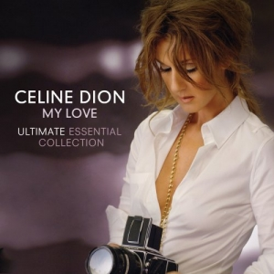 Celine Dion - My Love:The Ultimate Essential collection (2CD)