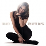 Jennifer Lopez - Rebirth (cd+Dvd)
