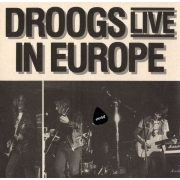 Droogs - Live In Europe (LP)