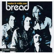 Bread - Make It With You: The Platinum Collection (CD)