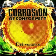Corrosion Of Conformity - Deliverance (CD)