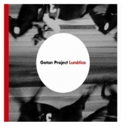 Gotan Project - Lunatico (CD)