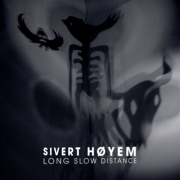 Sivert Hoyem - Long Slow Distance (CD)
