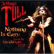 Jethro Tull - Nothing Is Easy: Live At The Isle Of Wight 1970 (Coloured 2LP)