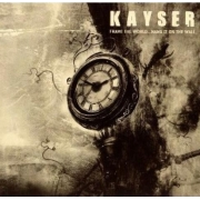 Kayser - Frame The World... Hang It On The Wall (CD)