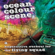 Ocean Colour Scene - A Hyperactive Workout For The Flying Squad (LP)