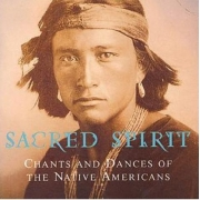 Sacred Spirit - Chants & Dances of the Native Americans (CD)