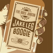Five Horse Johnson - Jake Leg Boogie (CD)