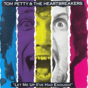 Tom Petty And The Heartbreakers - Let Me up (I've Had Enough) (LP)