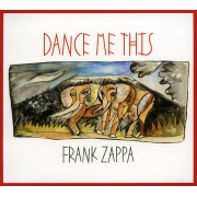 Frank Zappa ‎- Dance Me This (CD)