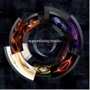 A Perfect Circle - Three Sixty (Deluxe 2CD Edition)