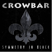 Crowbar - Symmetry In Black (LP+CD)