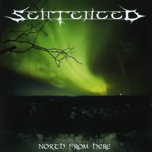 Sentenced ‎- North From Here (2CD)