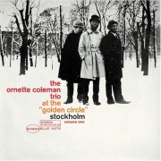 "The Ornette Coleman Trio - ""At The Golden Circle"" Stockholm Volume One (LP)"