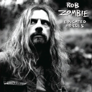 Rob Zombie - Educated Horses (LP)