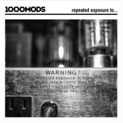 1000mods - Repeated Exposure To ... (LP)