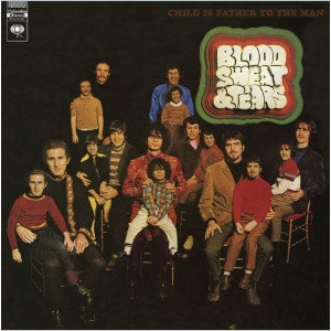 Blood  Sweat & Tears - Child Is Father To The Man (LP)