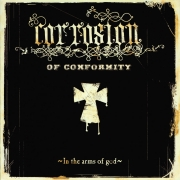 Corrosion Of Conformity - In The Arms Of God (2LP)