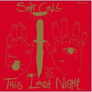Soft Cell - This Last Night In Sodom (LP)