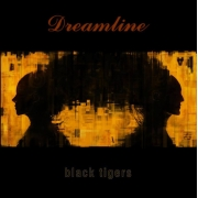 Dreamline - Black Tigers (LP)