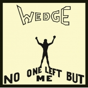 Orange Wedge - No One Left But Me (CD)