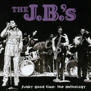 The J.B.'s - Funky Good Time: The Anthology (2CD)