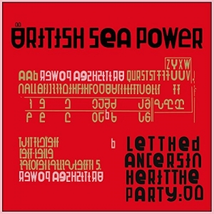 British Sea Power - Let The Dancers Inherit The Party (CD)