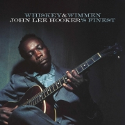 John Lee Hooker - Whiskey & Wimmen: John Lee Hooker's Finest (LP)