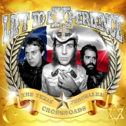 Lift To Experience - The Texas-Jerusalem Crossroads (2CD)