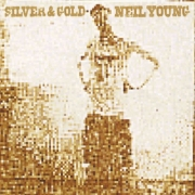 Neil Young - Silver And Gold (LP)